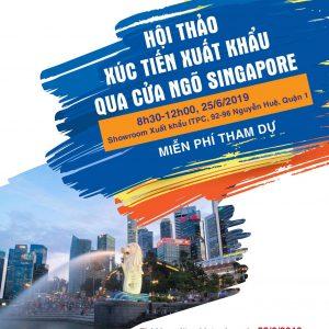 Hội thảo: Xúc tiến xuất khẩu qua cửa ngõ Singapore
