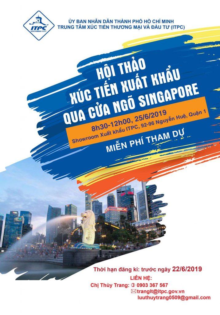 HỘI THẢO – XÚC TIẾN XUẤT KHẨU QUA CỬA NGÕ SINGAPORE (1)