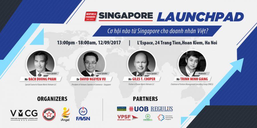 Singapore Launchpad – Cơ hội nào từ Singapore cho Doanh nhân Việt?