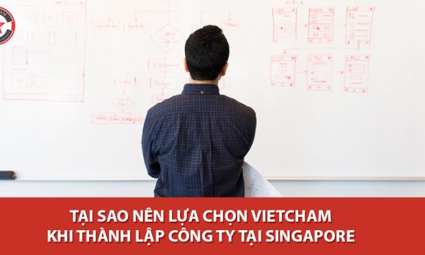 Tại sao nên lựa chọn VietCham khi thành lập công ty tại Singapore?